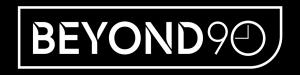 BEYOND 90